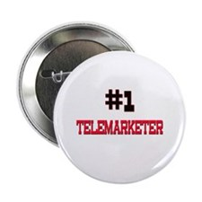 "Number 1 TELEMARKETER 2.25"" Button"