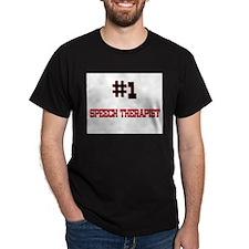 Number 1 SPEECH THERAPIST T-Shirt
