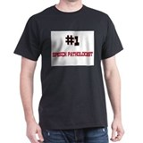 Number 1 SPEECH PATHOLOGIST T-Shirt