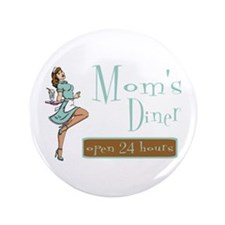 "Brunette Mom's Diner 3.5"" Button"