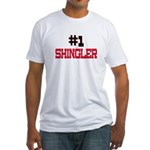 Number 1 SHINGLER Fitted T-Shirt