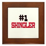 Number 1 SHINGLER Framed Tile