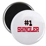 Number 1 SHINGLER Magnet