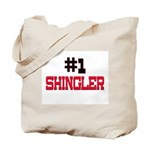 Number 1 SHINGLER Tote Bag