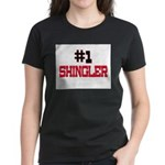 Number 1 SHINGLER Women's Dark T-Shirt