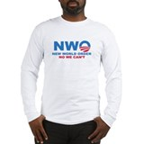 No Obama NWO No we can't Long Sleeve T-Shirt