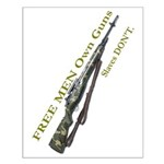 Free Men own rifles#2 Small Poster