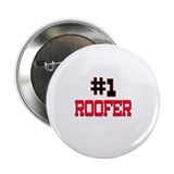 "Number 1 ROOFER 2.25"" Button (10 pack)"