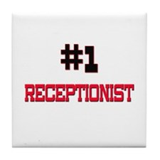 Number 1 RECEPTIONIST Tile Coaster