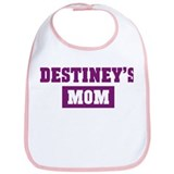 Destineys Mom Bib
