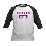 Brianas Mom Tee