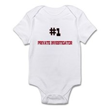 Number 1 PRIVATE INVESTIGATOR Infant Bodysuit