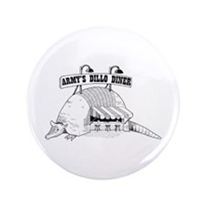 "Army's Dillo Diner 3.5"" Button"