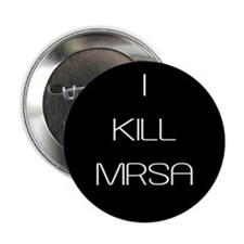 "I Kill MRSA 2.25"" Button"