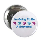 "To Be A Grandma 2.25"" Button"