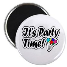 'It's Party Time!' Magnet