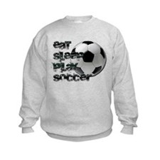 Eat sleep soccer Sweatshirt