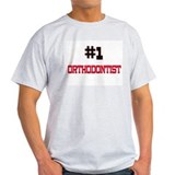 Number 1 ORTHODONTIST T-Shirt