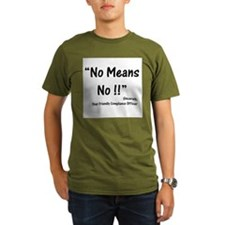 Compliance No Means No T-Shirt