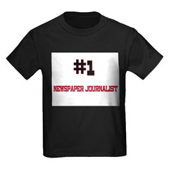 Number 1 NEWSPAPER JOURNALIST Kids Dark T-Shirt
