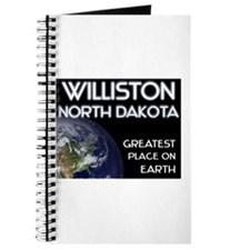 williston north dakota - greatest place on earth J