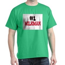 Number 1 MILKMAN T-Shirt