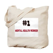 Number 1 MENTAL HEALTH WORKER Tote Bag