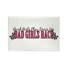 Bad Girls Race Rectangle Magnet