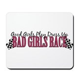 Bad Girls Race Mousepad