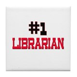 Number 1 LIBRARIAN Tile Coaster