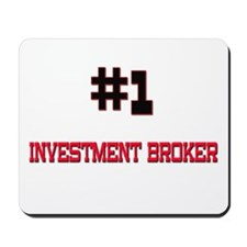 Number 1 INVESTMENT BROKER Mousepad