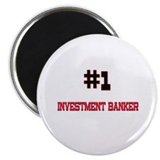 Number 1 INVESTMENT BANKER Magnet