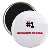 "Number 1 INTERNATIONAL AID WORKER 2.25"" Magnet (10"