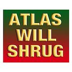 16x20 ATLAS WILL SHRUG Poster