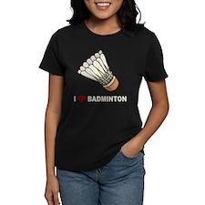 I Love Badminton Tee