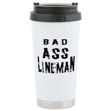 Bad ass lineman2 Ceramic Travel Mug