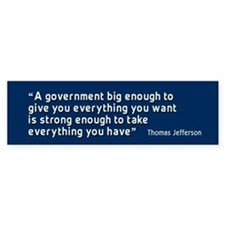 Thomas Jefferson Quote BumperBumper Sticker