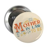 "Warm Mother in Law 2.25"" Button"
