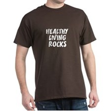 HEALTHY LIVING ROCKS Black T-Shirt