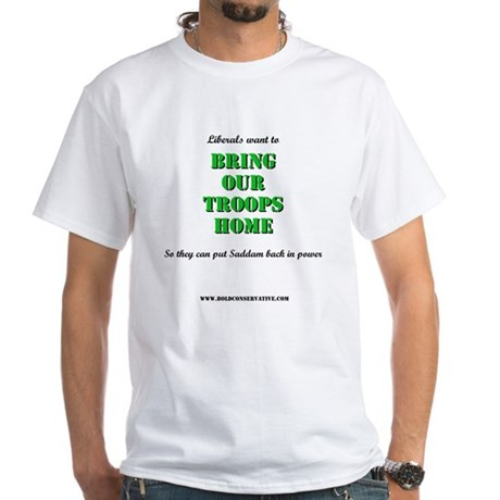 Libs - Troops Home #1 White T-Shirt