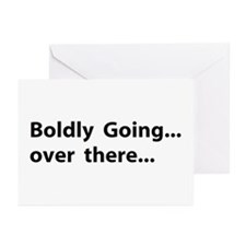 Boldly going over there Greeting Cards (Pk of 10)