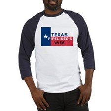 Texas Pipeliner's wife Baseball Jersey