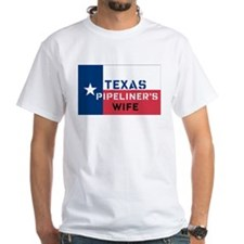 Texas Pipeliner's wife Shirt