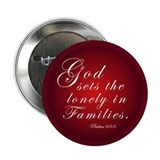 "God Sets the Lonely... 2.25"" Button (100 pack"