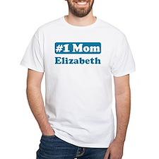 #1 Mom Elizabeth Shirt