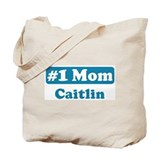 #1 Mom Caitlin Tote Bag