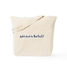 Addicted to Korfball Tote Bag