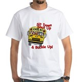 School Bus Driver - Buckle Up! - Shirt