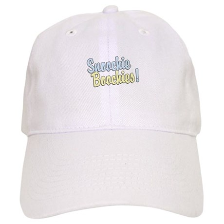 Snoochie Boochies! Cap