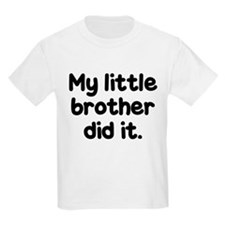Funny Little brother T-Shirt